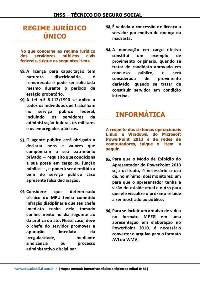 INSS – TÉCNICO DO SEGURO SOCIAL www.mapadoedital.com.br -  Mapas mentais interativos tópico a tópico do edital INSS  REGIM...