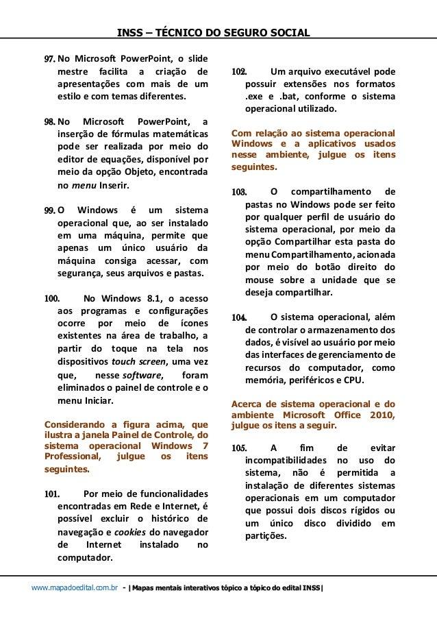 INSS – TÉCNICO DO SEGURO SOCIAL www.mapadoedital.com.br -  Mapas mentais interativos tópico a tópico do edital INSS  97. N...