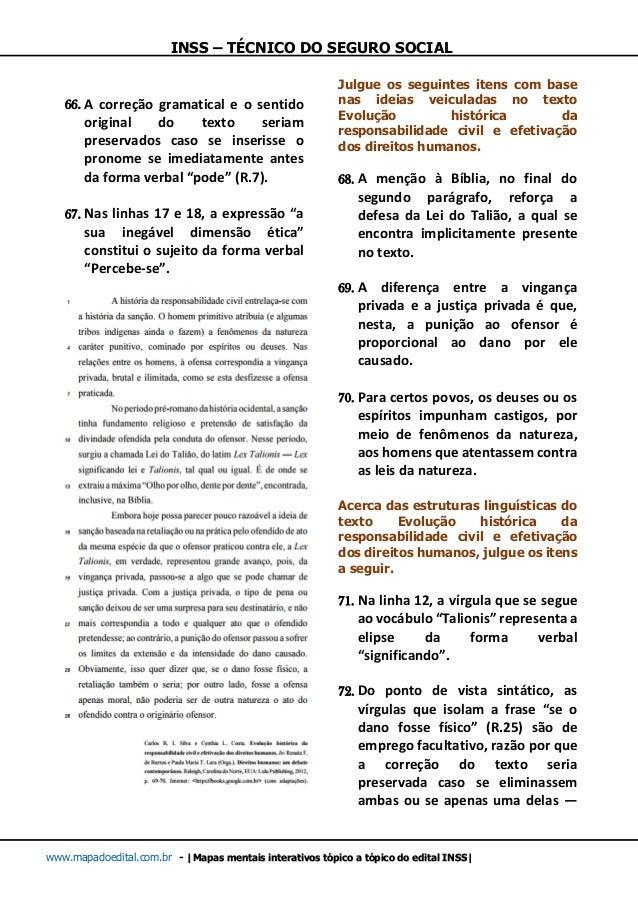 INSS – TÉCNICO DO SEGURO SOCIAL www.mapadoedital.com.br -  Mapas mentais interativos tópico a tópico do edital INSS  66. A...