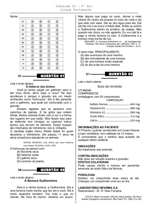 Simulado 01 – 5º Ano Lingua Portuguesa Nome: _____________________________ D1 ––––––––– QUESTÃO 01 –––––––––– Leia o texto...