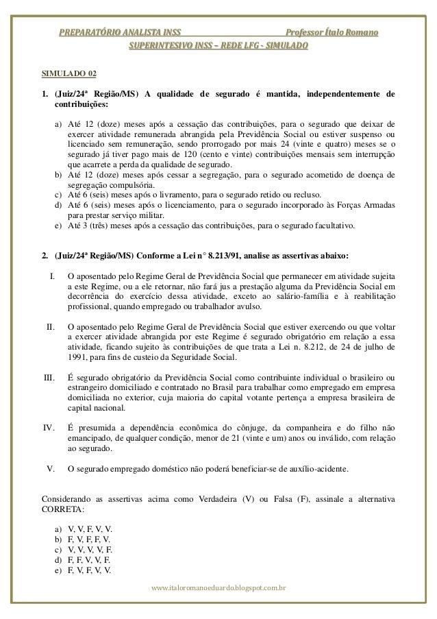 PREPARATÓRIO ANALISTA INSS                        Professor Ítalo Romano                      SUPERINTESIVO INSS – REDE LF...