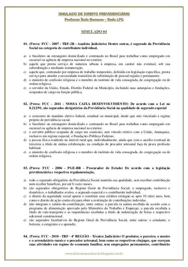 SIMULADO DE DIREITO PREVIDENCIÁRIO                           Professor Ítalo Romano - Rede LFG                            ...
