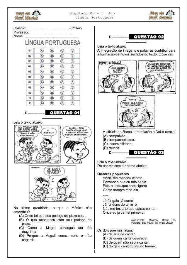Simulado 08 – 5º Ano Lingua Portuguesa Colégio: ______________________- 5º Ano Professor: _____________________ Nome: ____...