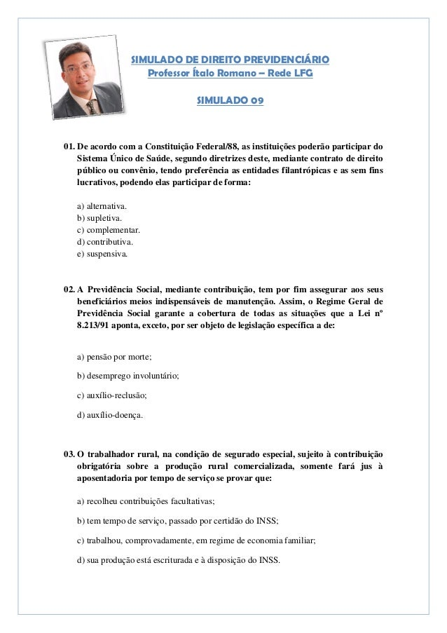 SIMULADO DE DIREITO PREVIDENCIÁRIO                     Professor Ítalo Romano – Rede LFG                                  ...