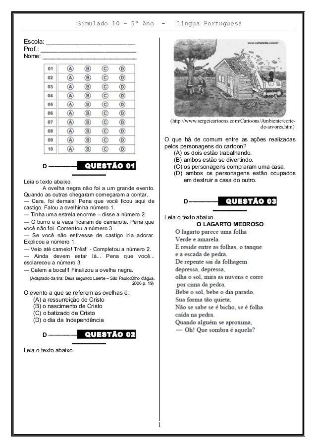 Simulado 10 – 5º Ano - Lingua Portuguesa Escola: _________________________ Prof.: ___________________________ Nome: ______...