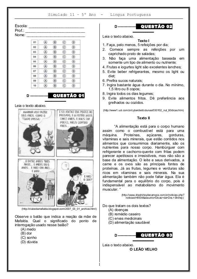 Simulado 11 – 5º Ano - Lingua Portuguesa Escola: _________________________ Prof.: ___________________________ Nome: ______...