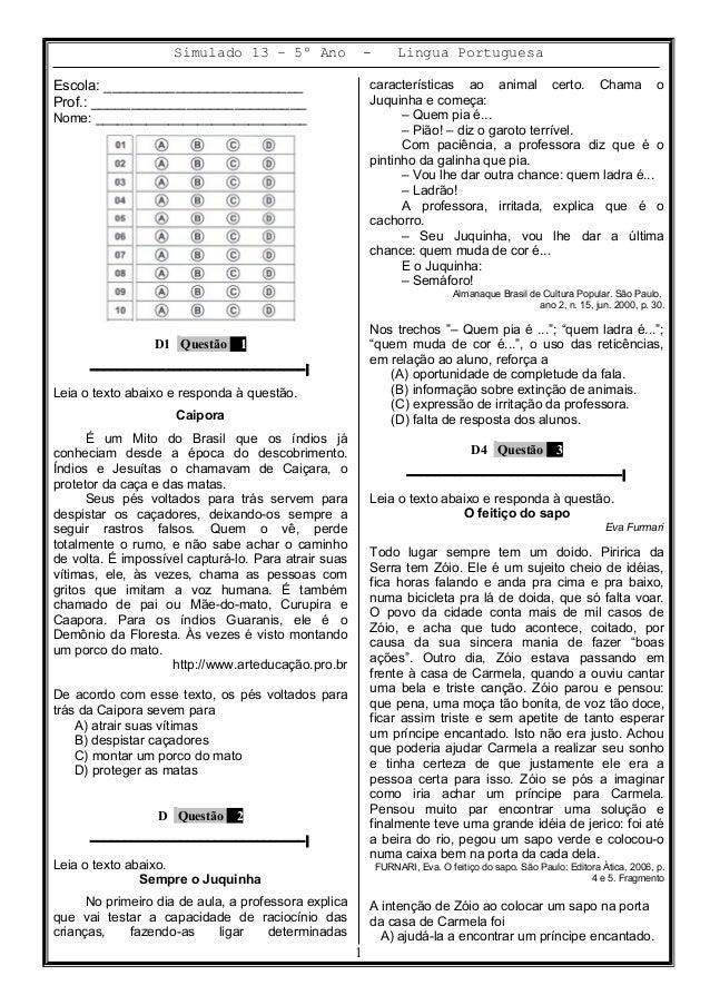 Simulado 13 – 5º Ano - Lingua Portuguesa Escola: _________________________ Prof.: ___________________________ Nome: ______...