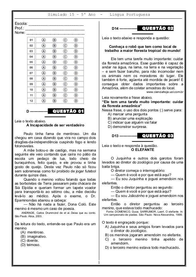 Simulado 15 – 5º Ano - Lingua Portuguesa Escola: _________________________ Prof.: ___________________________ Nome: ______...