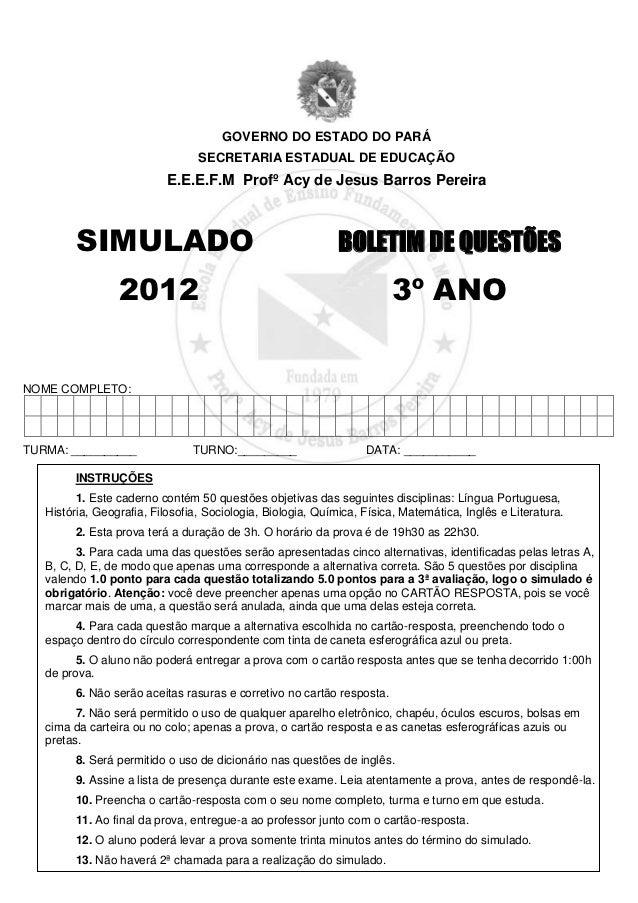 GOVERNO DO ESTADO DO PARÁ                                 SECRETARIA ESTADUAL DE EDUCAÇÃO                           E.E.E....