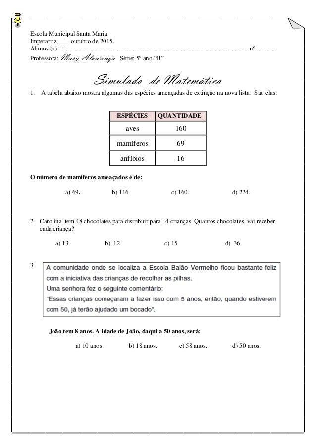 Escola Municipal Santa Maria Imperatriz, ___ outubro de 2015. Alunos (a) _________________________________________________...