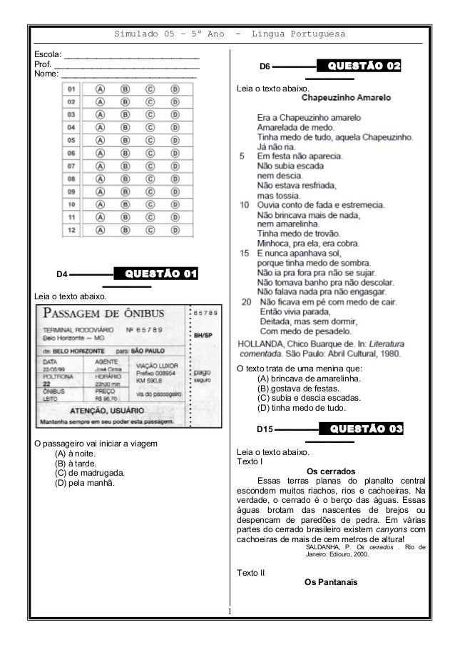 Simulado 05 – 5º Ano - Lingua Portuguesa Escola: _____________________________ Prof. _______________________________ Nome:...