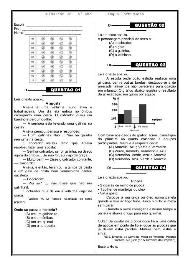 Simulado 06 – 5º Ano - Lingua Portuguesa Escola: _____________________________ Prof. _______________________________ Nome:...