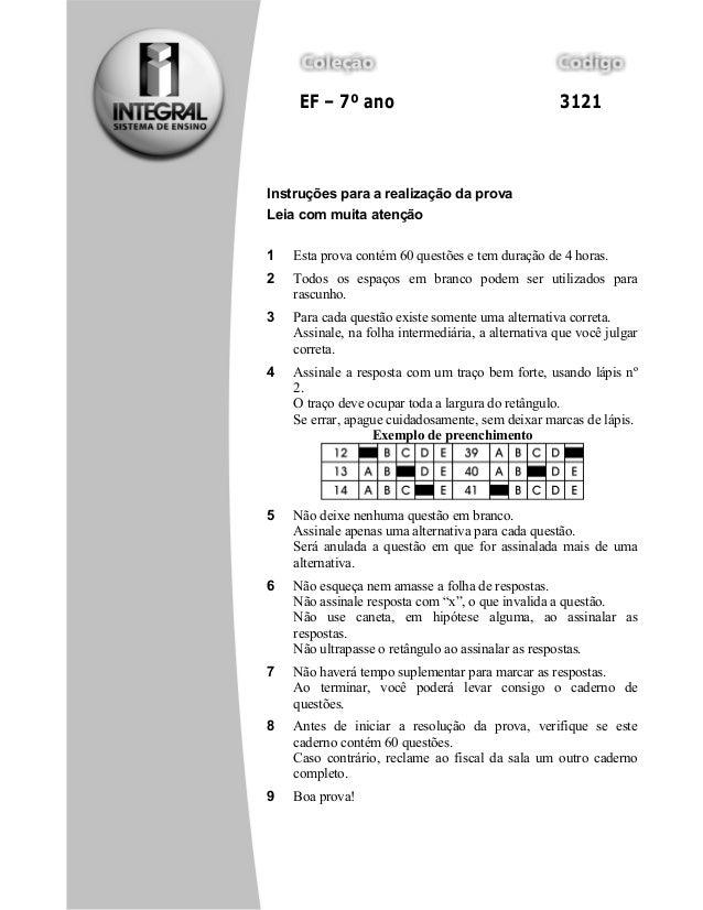 Prova geral 3 – 2009  EF – 7º ano 3121  Instruções para a realização da prova  Leia com muita atenção  1 Esta prova contém...