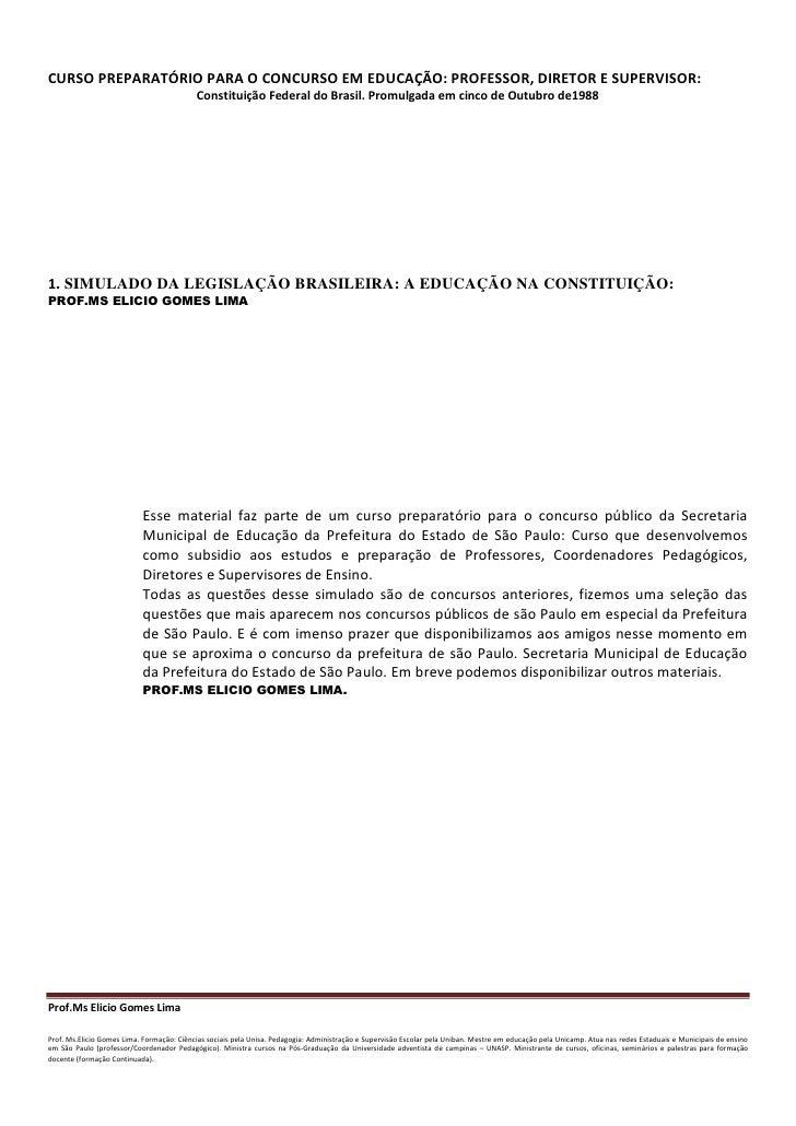 CURSO PREPARATÓRIO PARA O CONCURSO EM EDUCAÇÃO: PROFESSOR, DIRETOR E SUPERVISOR:                                          ...