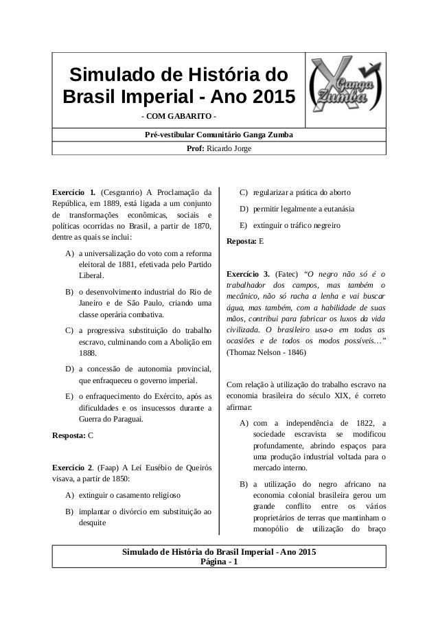 Simulado de História do Brasil Imperial - Ano 2015 - COM GABARITO - Pré-vestibular Comunitário Ganga Zumba Prof: Ricardo J...