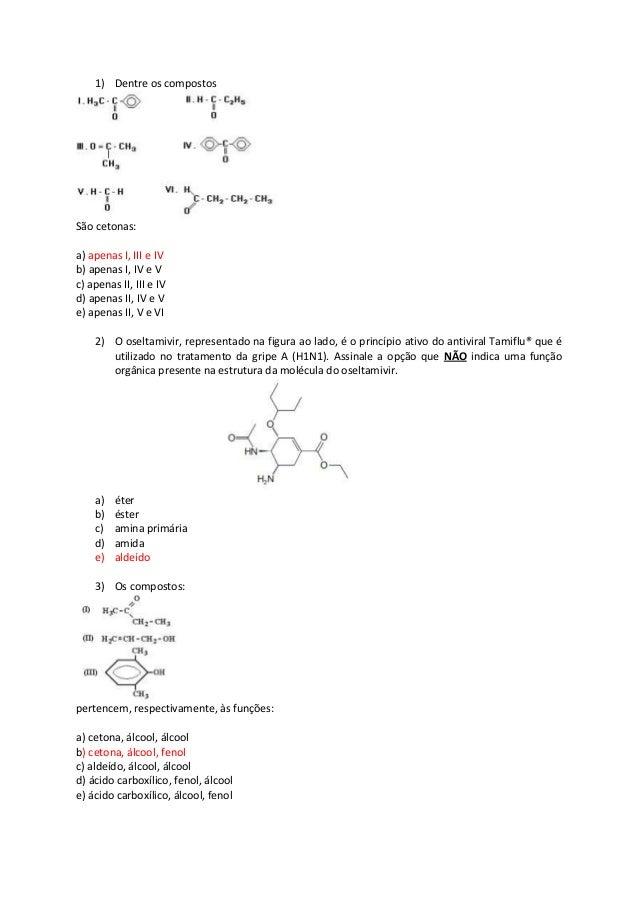 1) Dentre os compostos São cetonas: a) apenas I, III e IV b) apenas I, IV e V c) apenas II, III e IV d) apenas II, IV e V ...