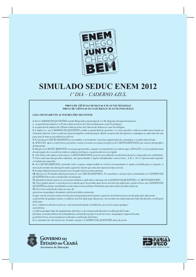 SIMULADO SEDUC ENEM 2012                                     1º DIA – CADERNO AZUL                                PROVA DE...