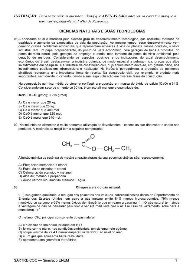 SARTRE COC — Simulado ENEM 1 INSTRUÇÃO: Para responder às questões, identifique APENAS UMA alternativa correta e marque a ...