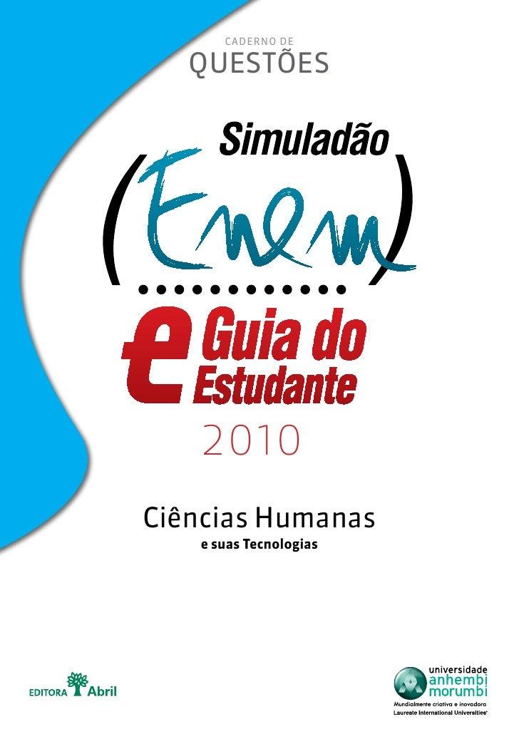 Caderno de     questões        2010 Ciências Humanas    e suas Tecnologias