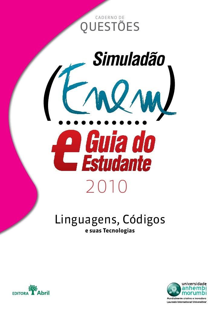 Caderno de      questões          2010 Linguagens, Códigos      e suas Tecnologias