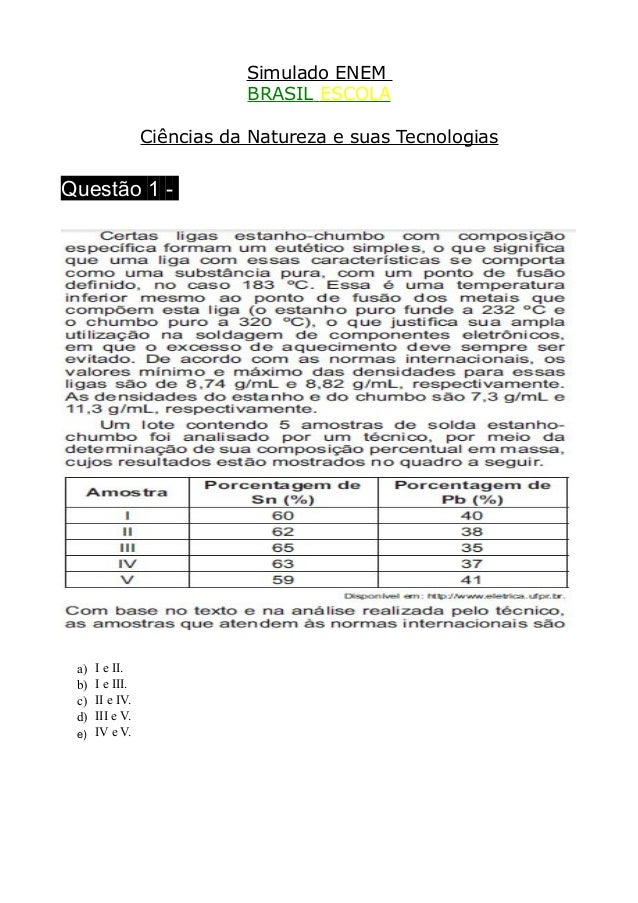 Simulado ENEM                          BRASIL ESCOLA               Ciências da Natureza e suas TecnologiasQuestão 1 - a) I...