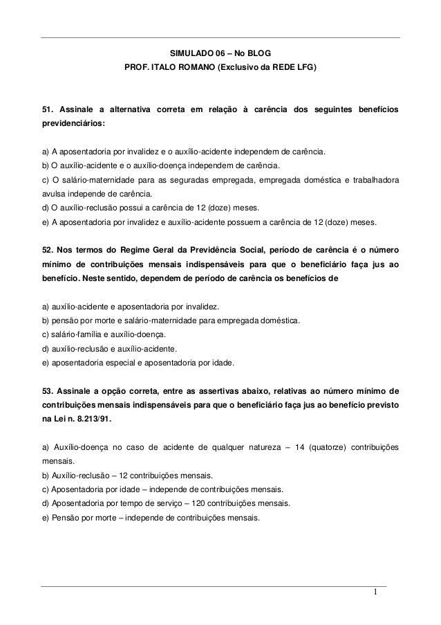 1 SIMULADO 06 – No BLOG PROF. ITALO ROMANO (Exclusivo da REDE LFG) 51. Assinale a alternativa correta em relação à carênci...