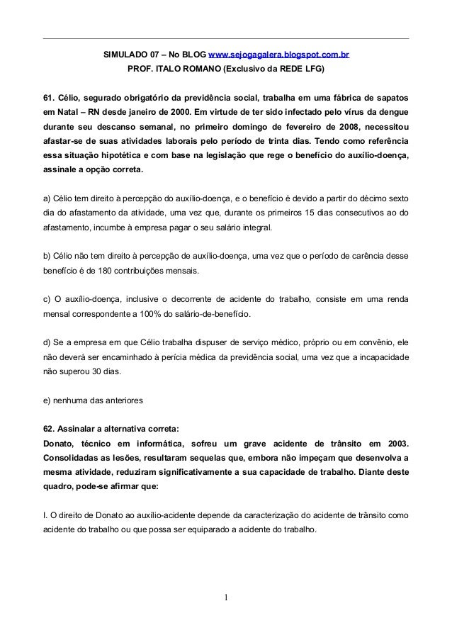 SIMULADO 07 – No BLOG www.sejogagalera.blogspot.com.br PROF. ITALO ROMANO (Exclusivo da REDE LFG) 61. Célio, segurado obri...