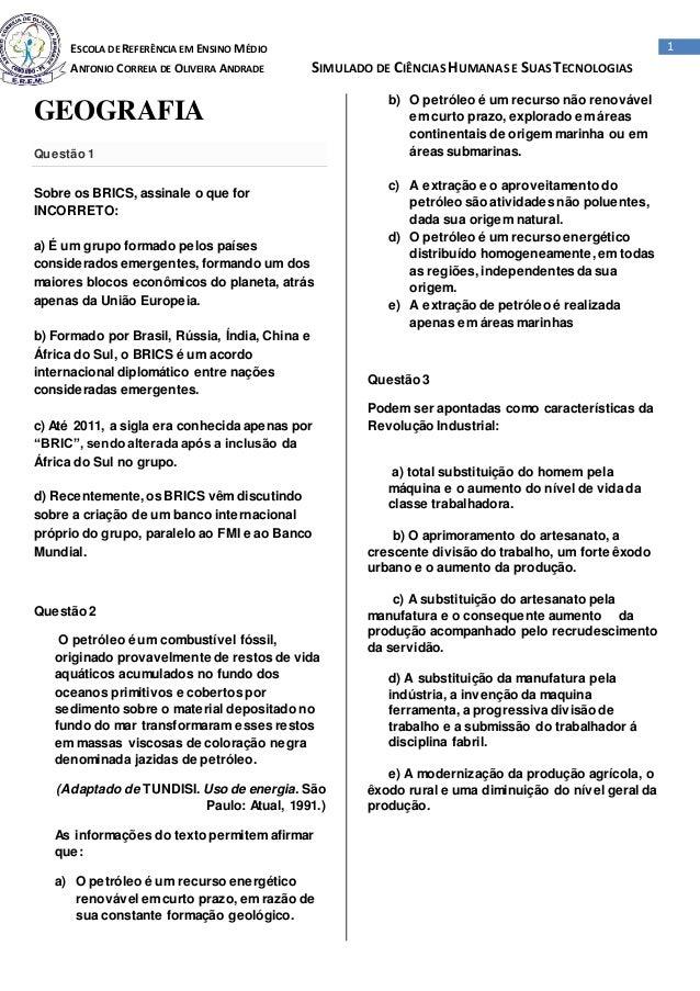 ESCOLA DE REFERÊNCIA EM ENSINO MÉDIO ANTONIO CORREIA DE OLIVEIRA ANDRADE SIMULADO DE CIÊNCIASHUMANASE SUASTECNOLOGIAS 1 GE...