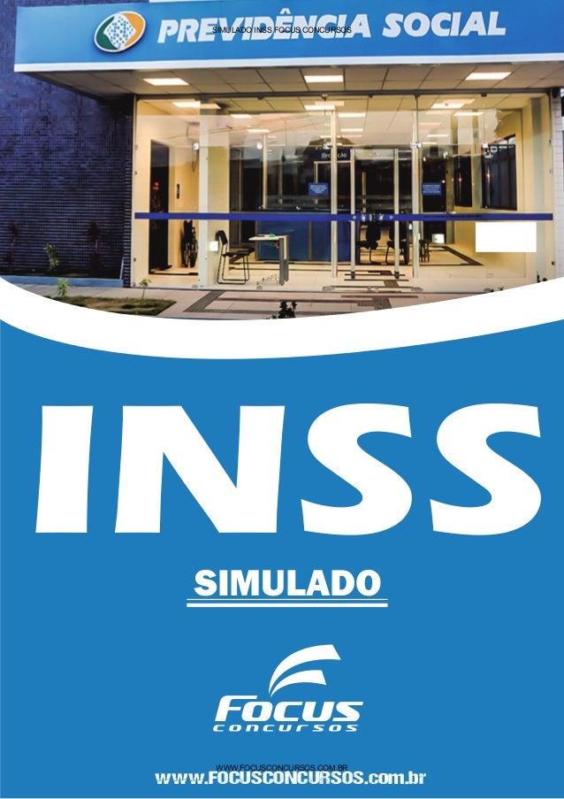 INSSSIMULADO www.FOCUSCONCURSOS.com.br SIMULADO INSS FOCUS CONCURSOS WWW.FOCUSCONCURSOS.COM.BR