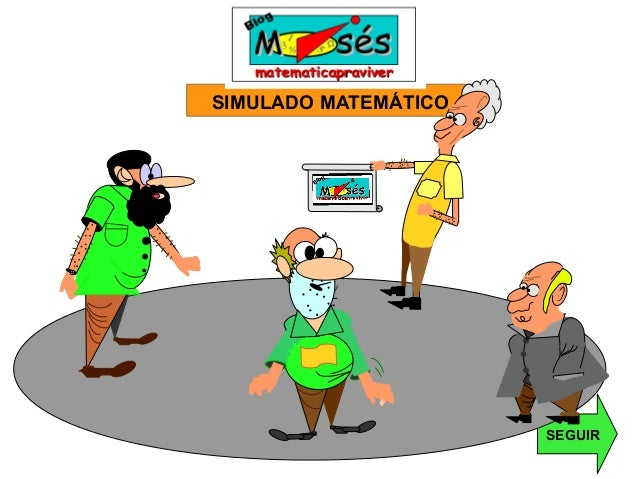 SIMULADO MATEMÁTICOSEGUIR