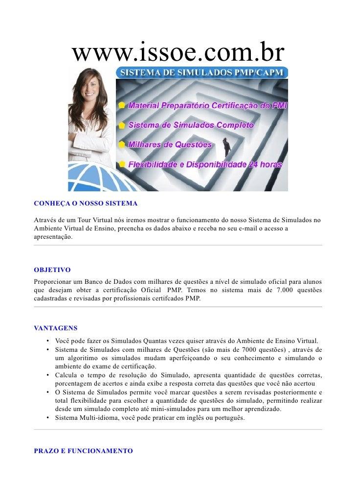 www.issoe.com.br     CONHEÇA O NOSSO SISTEMA  Através de um Tour Virtual nós iremos mostrar o funcionamento do nosso Siste...