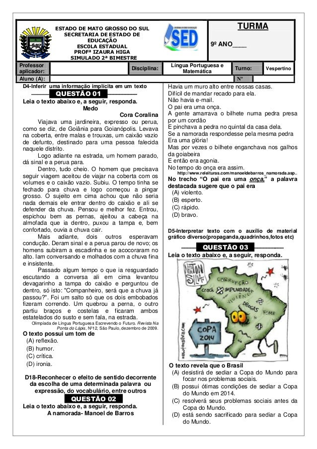 ESTADO DE MATO GROSSO DO SUL SECRETARIA DE ESTADO DE EDUCAÇÃO ESC0LA ESTADUAL PROFª IZAURA HIGA SIMULADO 2ª BIMESTRE TURMA...