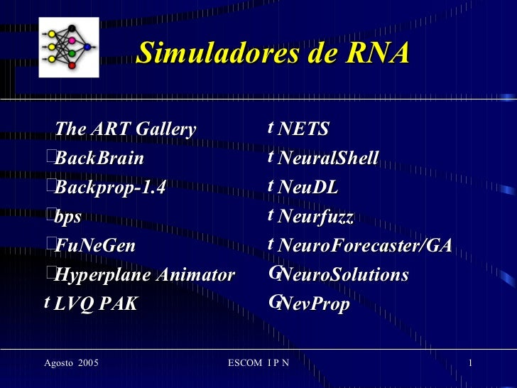 Simuladores de RNA <ul><li>The ART Gallery </li></ul><ul><li>BackBrain </li></ul><ul><li>Backprop-1.4 </li></ul><ul><li>bp...