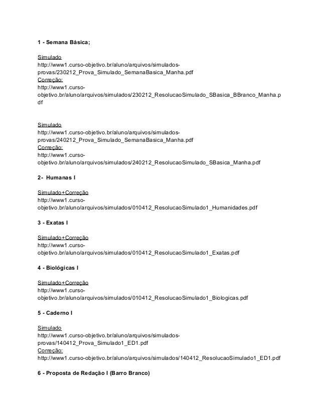 1 - Semana Básica;Simuladohttp://www1.curso-objetivo.br/aluno/arquivos/simulados-provas/230212_Prova_Simulado_SemanaBasica...