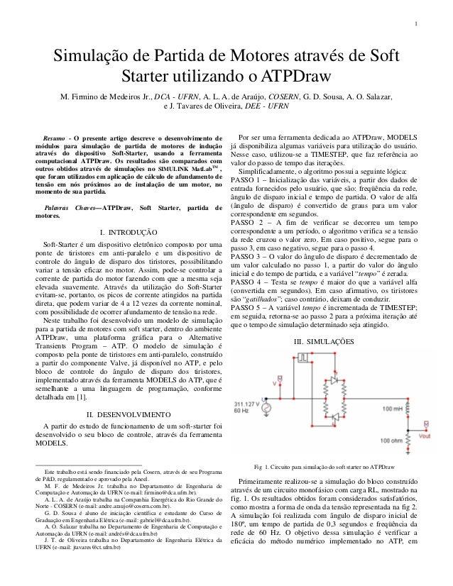 1  Simulação de Partida de Motores através de Soft  Starter utilizando o ATPDraw  M. Firmino de Medeiros Jr., DCA - UFRN, ...