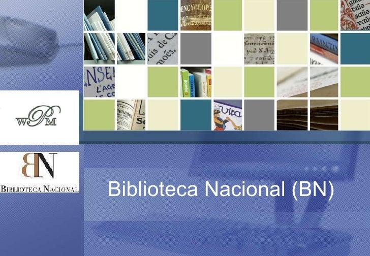 Biblioteca Nacional (BN)