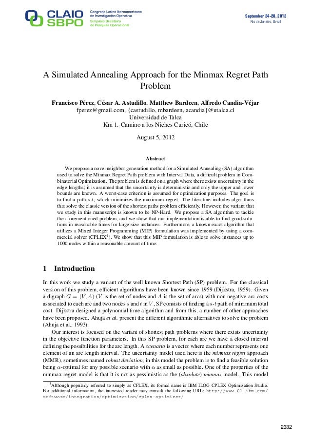 September 24-28, 2012 Rio de Janeiro, Brazil A Simulated Annealing Approach for the Minmax Regret Path Problem Francisco P...