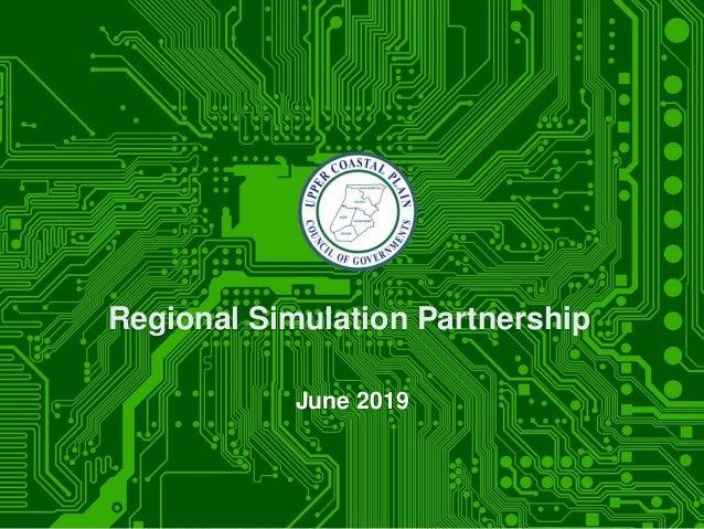 Regional Simulation Partnership June 2019