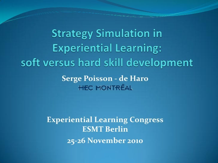 Serge Poisson - de HaroExperiential Learning Congress         ESMT Berlin     25-26 November 2010