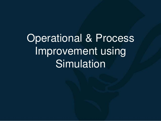 business process simulation and improvement simulation Hybrid re-engineering strategies for process improvement business process  business transformation using simulation  e-business transformation using simulation.