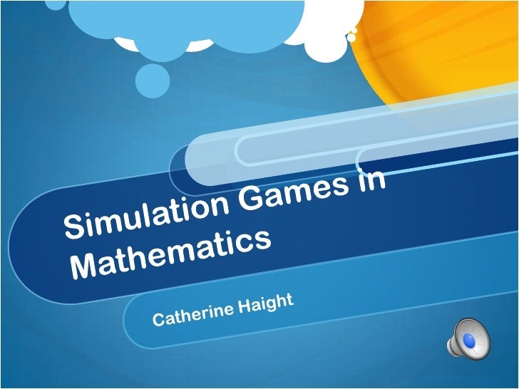 Simulation Games in Mathematics<br />Catherine Haight<br />