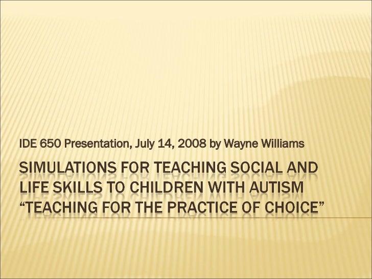 IDE 650 Presentation, July 14, 2008 by Wayne Williams