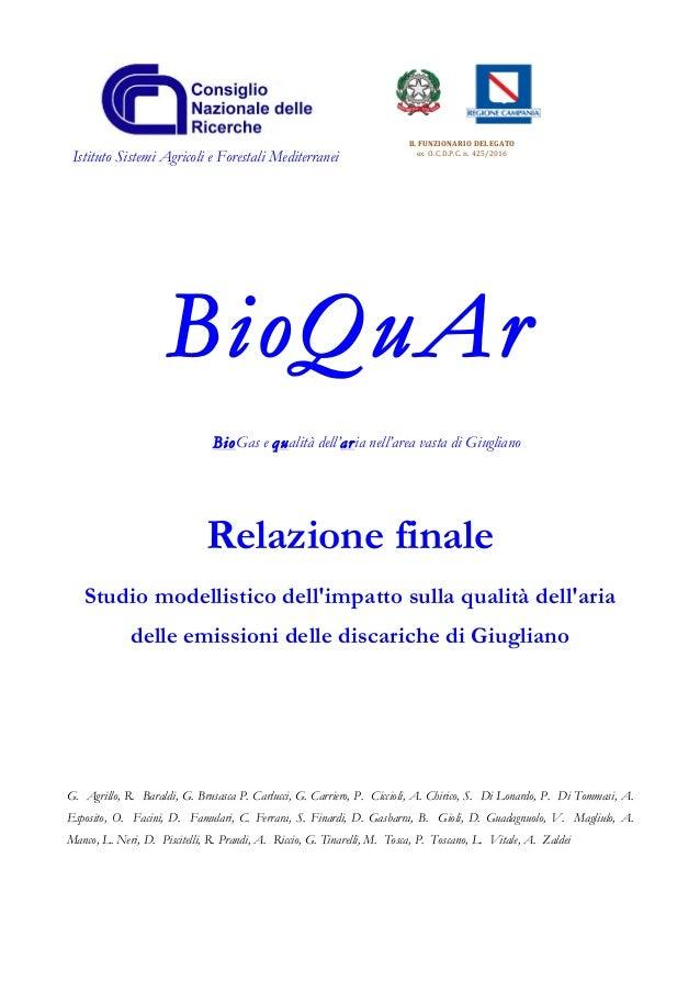 Istituto Sistemi Agricoli e Forestali Mediterranei ILFUNZIONARIODELEGATO exO.C.D.P.C.n.425/2016 BioQuAr BioGas e q...