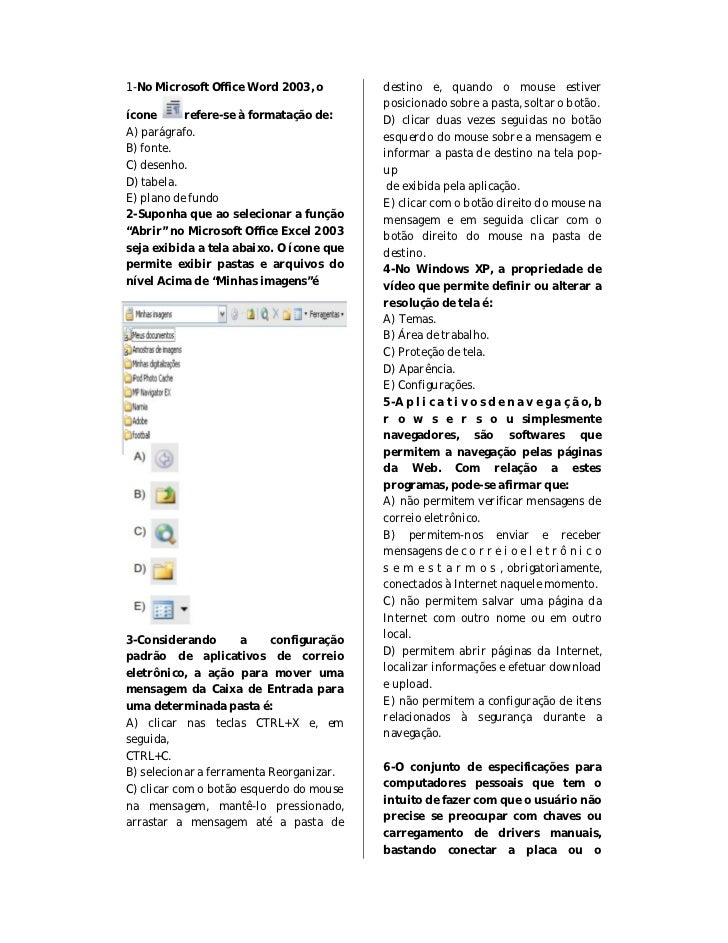 1-No Microsoft Office Word 2003, o        destino e, quando o mouse estiver                                          posic...