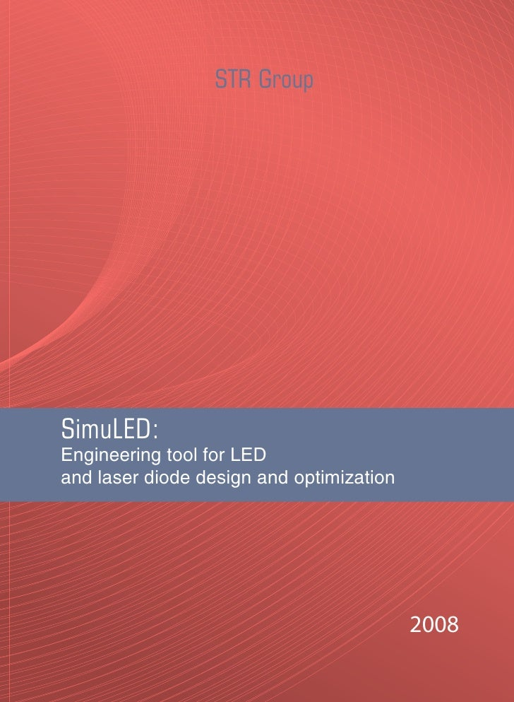 STR Group     SimuLED: Engineering tool for LED and laser diode design and optimization                                   ...