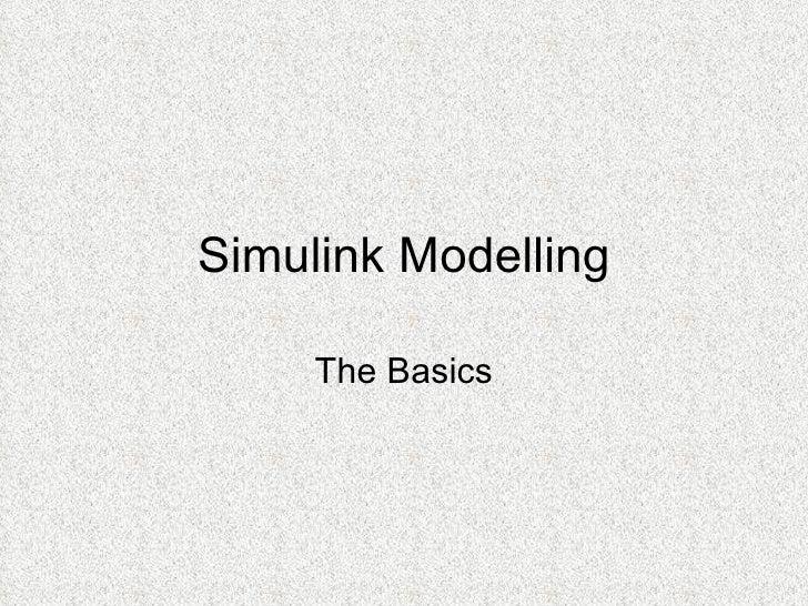 Simulink Modelling The Basics