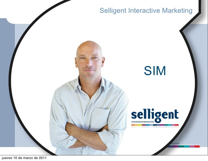 Selligent Interactive Marketing                                              SIM                                          ...