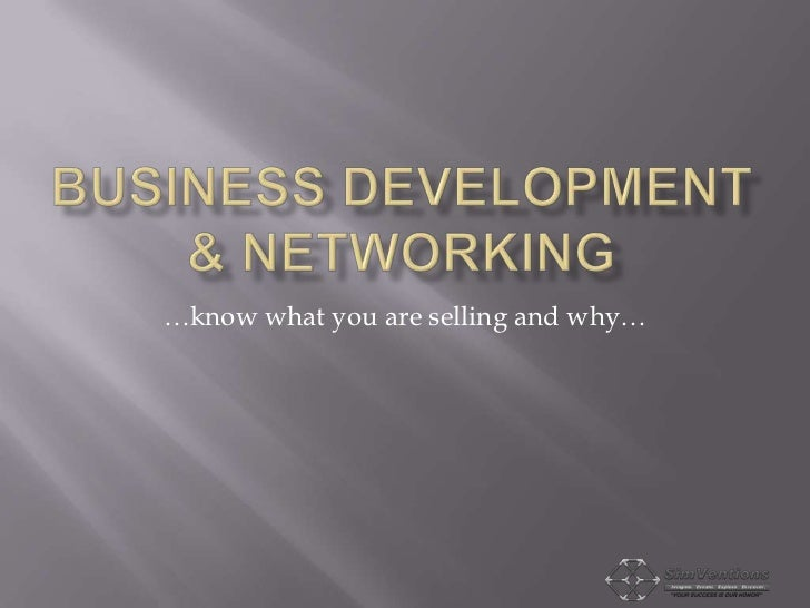 …know what you are selling and why…