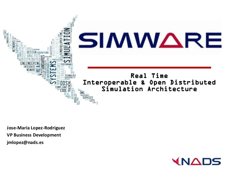 Real Time                             Interoperable & Open Distributed                                 Simulation Architec...