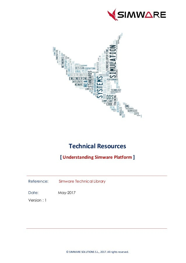 Reference: Simware Technical Library Date: May-2017 Version : 1 © SIMWARE SOLUTIONS S.L., 2017. All rights reserved. Techn...